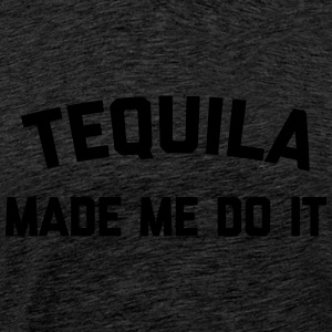 Tequila Do It Funny Quote Tops - Mannen Premium T-shirt