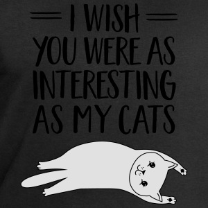 I Wish You Were As Interesting As My Cats T-shirts - Mannen sweatshirt van Stanley & Stella