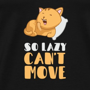 So lazy, can't move me Baby Bodysuits - Men's Premium T-Shirt