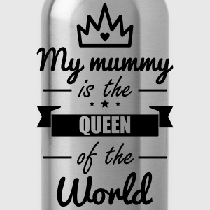 Mummy Queen,Funny,gift,mother,Mommy - Water Bottle