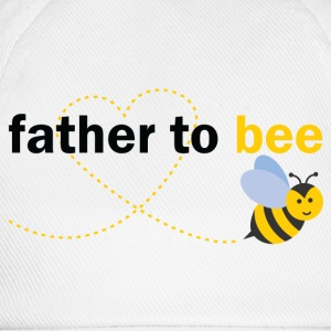 Father To Bee T-Shirts - Baseball Cap