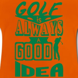 Golf quote always good idea swing spo Shirts - Baby T-Shirt