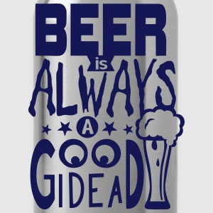 Beer citation always good idea alcohol Camisetas - Cantimplora