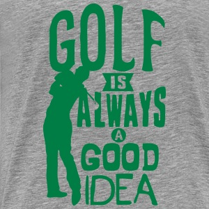 Golf always good idea citation quote Tops - Camiseta premium hombre