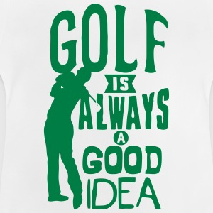 Golf always good idea citation quote Camisetas - Camiseta bebé