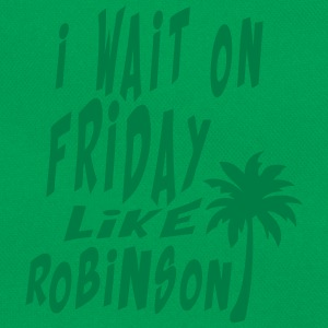 i_wait_on_friday like robinson Zitat T-Shirts - Retro Tasche