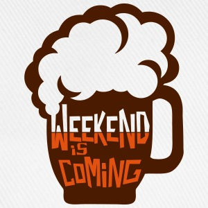 Weekend coming beer quote alcohol humor T-Shirts - Baseball Cap
