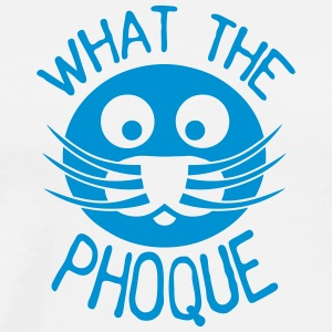 what_the_phoque seal quote insult Sports wear - Men's Premium T-Shirt