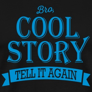 cool story bro Manches longues - T-shirt Premium Homme