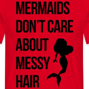 Mermaids Messy Hair Funny Quote Tabliers - T-shirt Homme