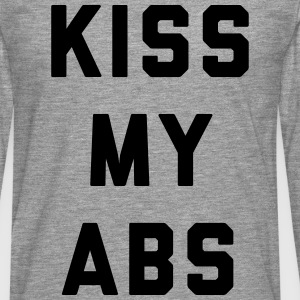 Kiss My Abs Funny Gym Quote Tee shirts - T-shirt manches longues Premium Homme