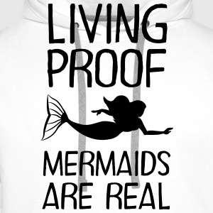 Living Proof - Mermaids Are Real Tee shirts - Sweat-shirt à capuche Premium pour hommes