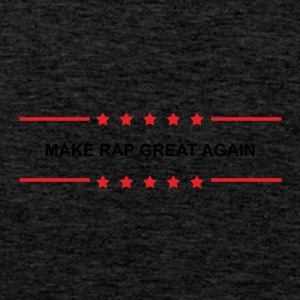 Make Rap Great Again - Männer Premium Tank Top
