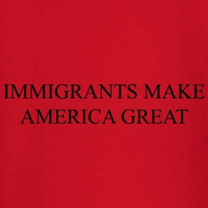 Immigrants make america great T-Shirts - Baby Long Sleeve T-Shirt