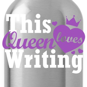 This queen loves writing - Trinkflasche