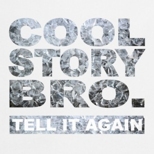 Cool Story Bro. - Tablier de cuisine