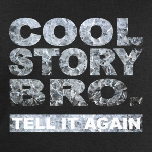 Cool Story Bro. - Sweat-shirt Homme Stanley & Stella