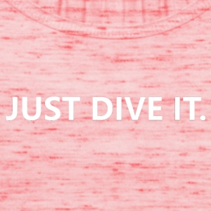 just dive it - Vrouwen tank top van Bella