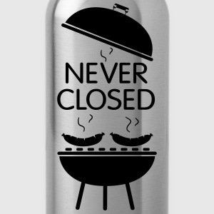 Grill never closed - Trinkflasche