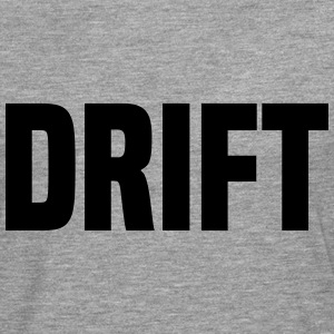 drift T-Shirts - Men's Premium Longsleeve Shirt