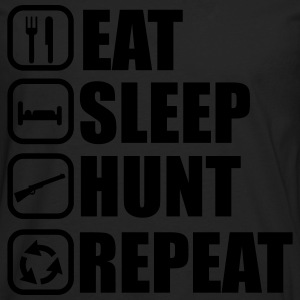 EAT SLEEP HUNT, Hunter, Hunting  T-Shirts - Men's Premium Longsleeve Shirt