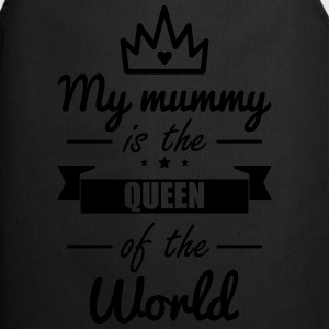 Mummy Queen,Mom,Mother, Gift - Cooking Apron