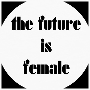 the_future_is_female4 Other - Men's Premium Longsleeve Shirt