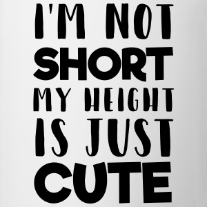 My height is cute T-Shirts - Tasse