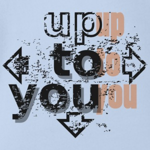 Up to you Shirts - Organic Short-sleeved Baby Bodysuit