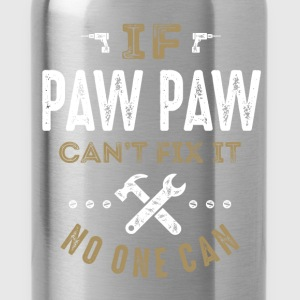 Paw Paw Can Fix It T-shirt - Water Bottle