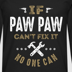 Paw Paw Can Fix It T-shirt - Men's Premium Longsleeve Shirt