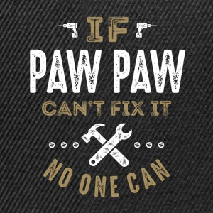 Paw Paw Can Fix It T-shirt - Snapback Cap