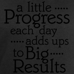 A Little Progress Each Day Adds Up To Big Results Camisetas - Sudadera hombre de Stanley & Stella
