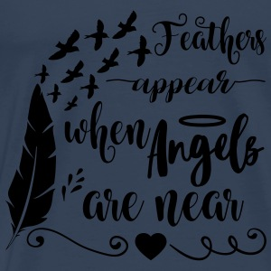 Feathers appear when angels are near Langarmshirts - Männer Premium T-Shirt
