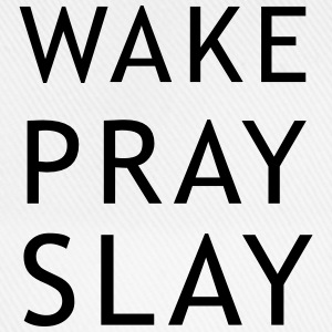 Wake pray slay T-Shirts - Baseball Cap