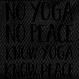 No Yoga, No Peace - Know Yoga, Know Peace T-Shirts - Kinder Rucksack