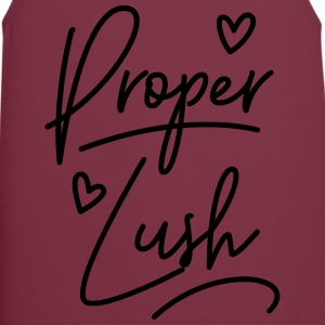 Welsh Dialect Proper Lush T-Shirts - Cooking Apron