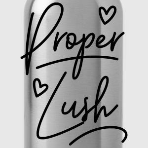 Welsh Dialect Proper Lush T-Shirts - Water Bottle