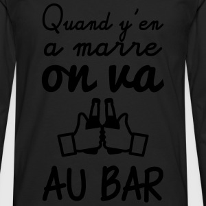 Quand y'en a marre on va au bar Tee shirts - T-shirt manches longues Premium Homme