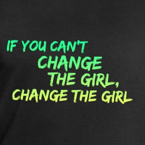 If you Can't Change the Girl, Change the Girl Joke T-Shirts - Men's Sweatshirt by Stanley & Stella