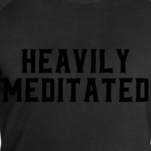 Heavily Meditated T-Shirts - Men's Sweatshirt by Stanley & Stella