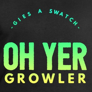 Gies A Swatch Oh Yer Growler Funny Scottish Slang T-Shirts - Men's Sweatshirt by Stanley & Stella