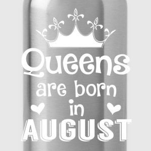 August - Queen - Birthday - 1 Shirts - Drinkfles