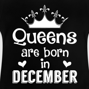 December - Queen - Birthday - 1 Shirts - Baby T-Shirt