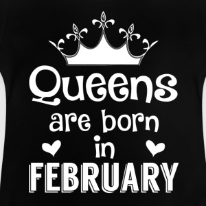 February - Queen - Birthday - 1 Shirts - Baby T-Shirt
