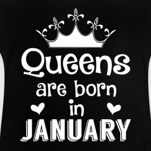 January - Queen - Birthday - 1 T-shirts - Baby T-shirt
