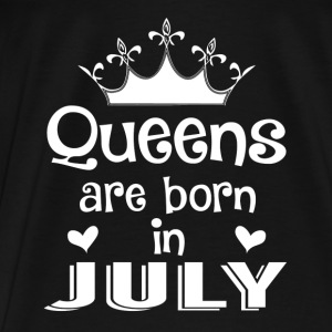 July - Queen - Birthday - 1 Bags & Backpacks - Men's Premium T-Shirt
