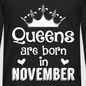 November - Queen - Birthday - 1 Shirts - Mannen Premium shirt met lange mouwen
