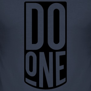 Do One, Mancunian Slang Hoodies & Sweatshirts - Men's Slim Fit T-Shirt