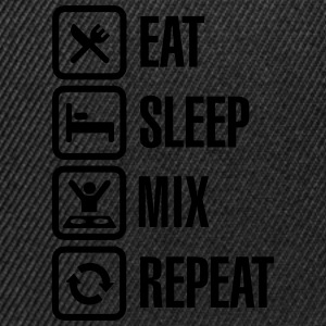 Eat Sleep Mix repeat T-Shirts - Snapback Cap